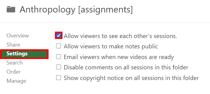 A screenshot of the Settings tab in an Assignment Folder showing the 'Allow viewers to see each other's sessions' option ticked. There are four other options unticked including 'Allow viewers to make notes public', 'Email viewers when new videos are ready', 'Disable comments on all sessions in this folder', and 'Show copyright notice on all sessions in this folder'.